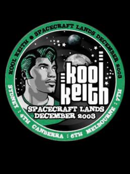 AONE presents Kool Keith (Canberra Australia | 2003)