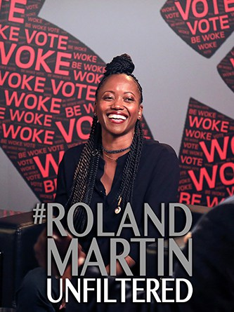Erika Alexander - Be Woke - Roland Martin - Unfiltered - Hyper Engine