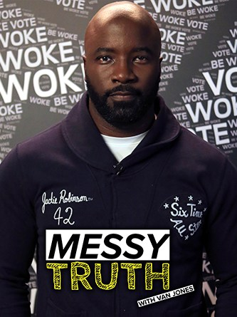 Mike Colter - Be Woke - Van Jones - The Messy Truth - Hyper Engine